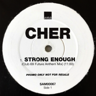 "Cher ‎- Strong Enough (Club 69 Mixes) (12"") (Promo) (G++/G++)"